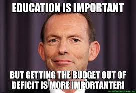 Meme Education - education is important but getting the budget out of deficit is