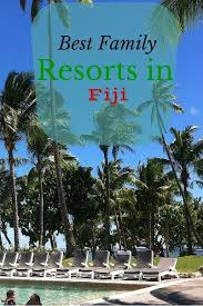 best 25 best family resorts ideas on family resorts