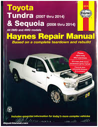 haynes 2007 2014 toyota tundra 2008 2014 sequoia repair manual