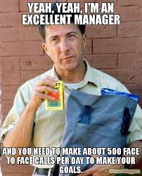 Meme Manager - yeah yeah i m an excellent manager and you need to make about