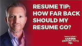 How Many Years Back Should Your Resume Go How Far Back Should Your Employment History Go On Linkedin Youtube