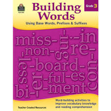 standards report building words using base words prefixes and