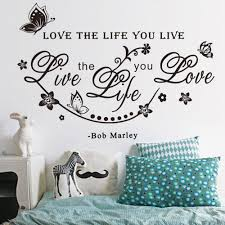 online buy wholesale love the life you live art wall sticker home new arrival love the life you live art wall sticker home wall decal words letters decorative