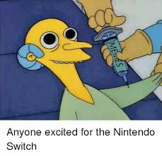 Nintendo Memes - memes anyone excited for the nintendo switch meme on me me