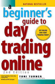 a beginner u0027s guide to day trading online 2nd edition toni