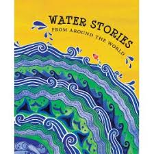 Stories From Around The World Water Stories