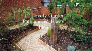 garden walkway ideas 12 lovely garden path and walkways ideas home and gardening ideas
