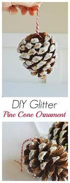 diy glitter pine cone ornaments stylish cravings