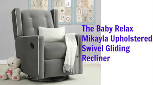Recliner Rocking Chairs Nursery by The Baby Relax Mikayla Upholstered Swivel Gliding Recliner Review