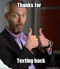 Memes For Texting - meme maker thanks for texting back