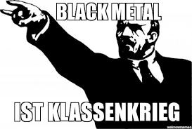 Black Metal Meme Generator - metal lenin weknowmemes generator