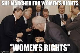 Womens Rights Memes - laughing men in suits meme imgflip