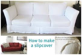 How To Make Slipcovers For Couch Making A Slipcover For A Sofa Centerfordemocracy Org