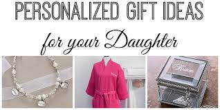 personalized gift ideas personalized christmas gift ideas for your daughter