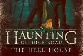 prozak u0027s new film u201ca haunting on dice road the hell house u201d is