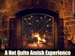 a not quite amish experience not quite amish