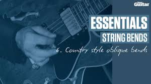 essentials lesson string bends example 6 country style