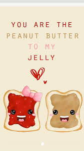 Silly Love Quote by 17 Best Pb U0026 Jelly Love Images On Pinterest Peanut Butter Jelly