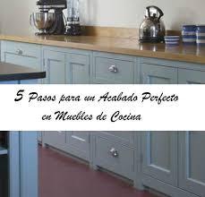 los siete pasos necesarios para poner a cocina leroy merlin en accion 5 pasos para pintar los muebles de cocina el taller de lo antiguo