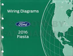 2011 ford fiesta service manual 2016 ford fiesta wiring diagram manual original