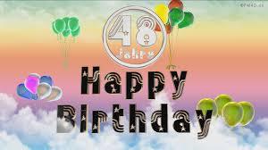 geburtstagssprüche 21 happy birthday 48 jahre geburtstag 48 jahre happy birthday
