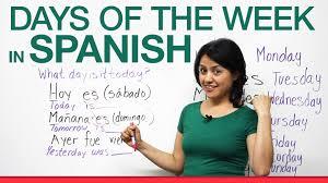 basic spanish days of the week in spanish youtube