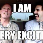 Borat Meme - borat very excite meme generator imgflip