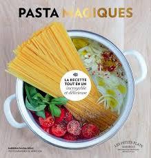 livre la cuisine pour les nuls pasta magiques les pates pour les nulles paulette magazine pour