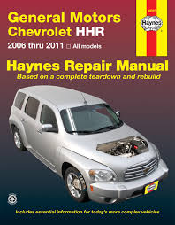 chevrolet hhr 06 11 haynes repair manual haynes manuals