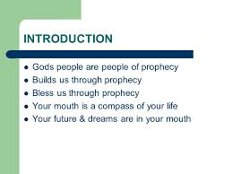 Prophecy Is For Edification Exhortation And Comfort Prophecy Introduction Gods People Are People Of Prophecy Builds