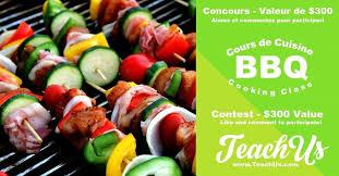 cours de cuisine à deux concours gagnez un cours de cuisine au bbq pour deux personnes à la