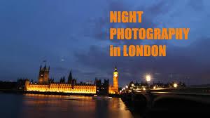 tutorial fotografi canon 600d night photography in london canon eos 7d 600d dslr fabulousoutdoors