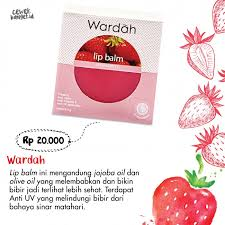 Wardah Lip Balm rekomendasi 7 lip balm rasa strawberry di bawah 50 ribu yang manis