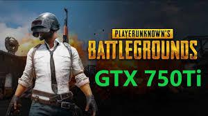 pubg 750 ti pubg gtx 750ti i5 4460 1080p benchmark youtube