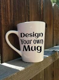 design your own mug best 25 design your own mug ideas on sharpie mug