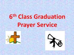 6th class graduation prayer service ppt