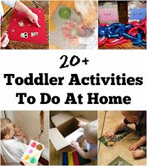 toddler activities the stay at home survival guide