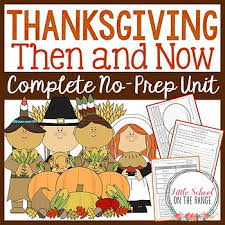thanksgiving unit then and now by school on the range tpt