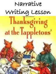 thanksgiving at the tappletons narrative writing activity by