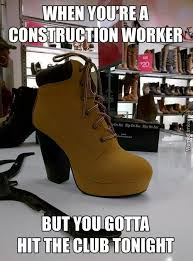 Meme Construction - when you are a construction worker and hit the club meme by