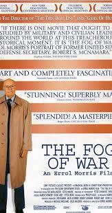 Seeking Fuse Imdb The Fog Of War Eleven Lessons From The Of Robert S Mcnamara