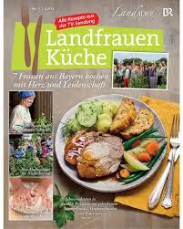 landfrauenküche rezepte landidee verlag bringt neue landfrauen küche mit sieben