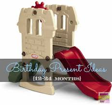 birthday present ideas for birthday gift ideas for 12 24 months momspotted