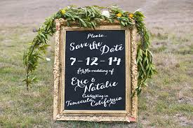 Save The Date Signs Rustic Cali Engagement Glamour U0026 Grace