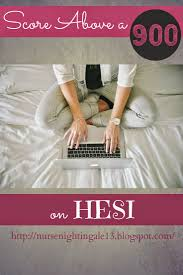 score above a 900 on hesi resources and tips to help you prepare