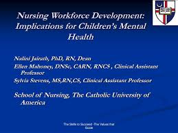 ppt nursing workforce development implications for children u0027s