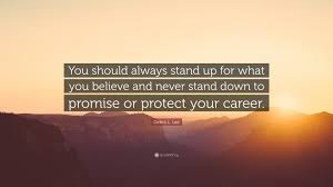 stand up l with shelves debra l lee quote you should always stand up for what you believe