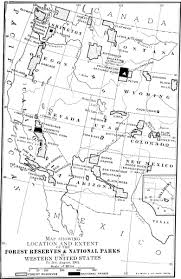 Black And White Map Of The United States by The Wild Parks And Forest Reservations Of The West Chapter 1