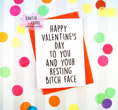 rude valentines cards happy valentines day to you your resting rude