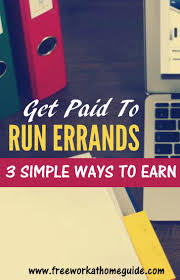 get paid to run errands 3 simple ways to earn